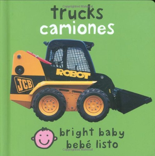 Bilingual Bright Baby Trucks English Spanish