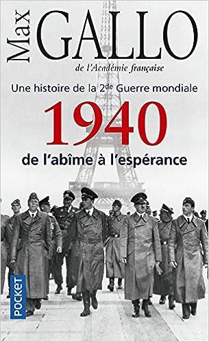 1940, de l'abîme à l'espérance - Max Gallo sur Bookys