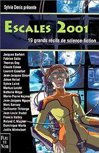 Escales 2001 par Sylvie Denis
