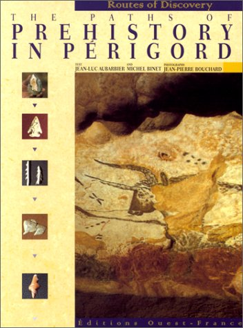 Paths of Prehistory in Perigord