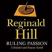 Ruling Passion: Dalziel and Pascoe Series, Book 3 | Reginald Hill