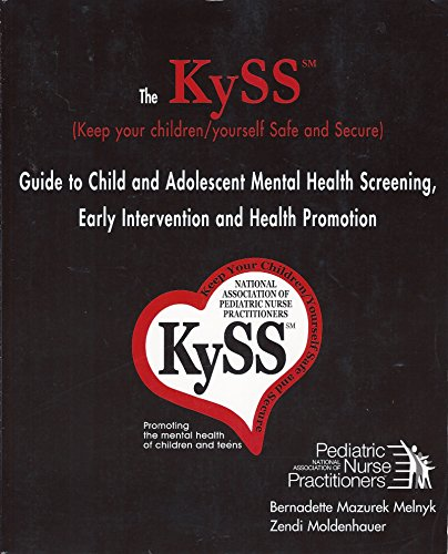KySS Guide to Child and Adolescent Mental Health Screening, Early Intervention and Health Promotion