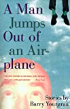 A Man Jumps Out of an Airplane, Barry Yourgrau, 0517587173
