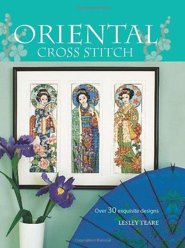 Oriental Cross Stitch: Over 30 Exquisite Designs