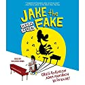 Jake the Fake Keeps It Real: Jake the Fake, Book 1 Audiobook by Craig Robinson, Adam Mansbach Narrated by Sullivan Jones, Keith Knight