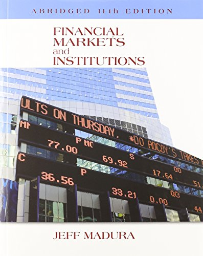 Financial Markets and Institutions, Abridged Edition (with Stock-Trak Coupon) by Cengage Learning