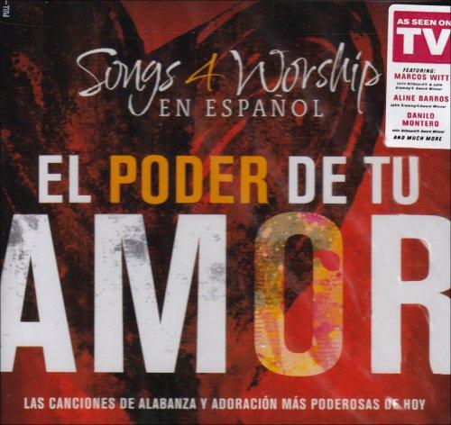 Songs 4 Worship: El Poder De Tu Amor - El Poder Tu Amor Cd