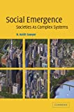 Social Emergence : Societies as Complex Systems, Sawyer, R. Keith, 0521606373