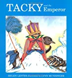 Front cover for the book Tacky and the Emperor by Helen Lester