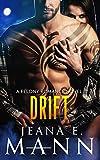 Drift (Felony Romance Book 5)