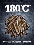 180 degrés : des recettes et des hommes : Tome 6