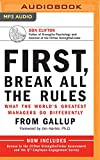 img - for First, Break All the Rules: What the World's Greatest Managers Do Differently book / textbook / text book