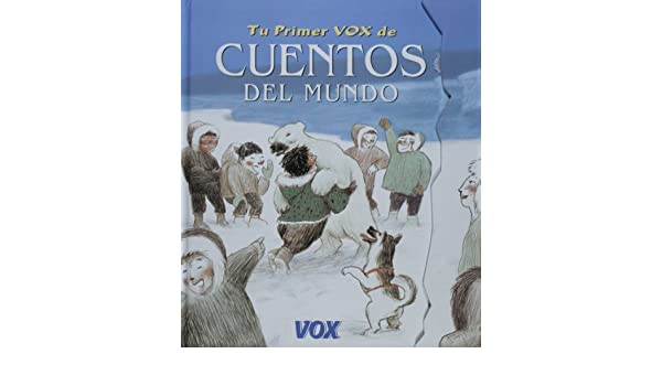 Tu primer vox de cuentos del mundo: Amazon.es: BARRIO ESTEVEZ ...