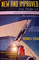 New and Improved: Story of Mass Marketing in America