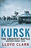 Kursk: The Greatest Battl