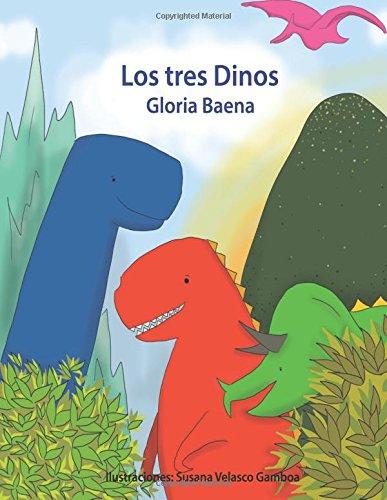 Los Tres Dinos (Spanish Edition)