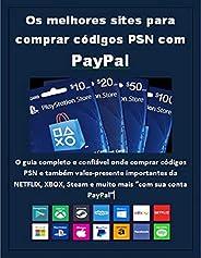 Os melhores sites para comprar códigos PSN com PayPal: O guia completo e confiável onde comprar códigos PSN e