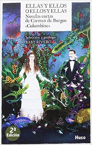 Amazon.com: Ellas y ellos o ellos y ellas : novelas cortas ...