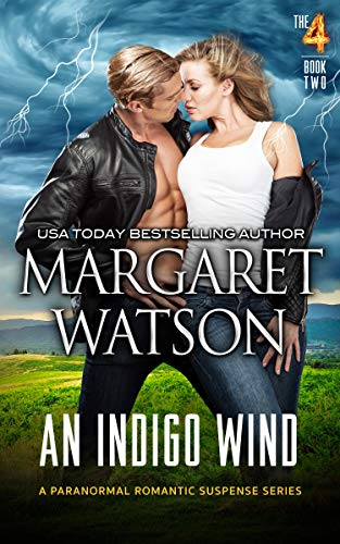 An Indigo Wind (The Four Book 2) by [Watson, Margaret]