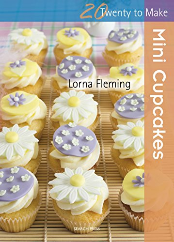 Twenty to Make: Mini Cupcakes -