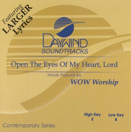 Open The Eyes Of My Heart Lord [Accompaniment/Performance (Open Track)