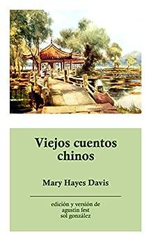 Viejos cuentos chinos de [Davis, Mary Hayes]
