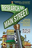 img - for Research on Main Street: Using the Web to Find Local Business and Market Information book / textbook / text book