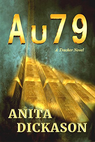 A u 7 9: A Tracker Novel by [Dickason, Anita]