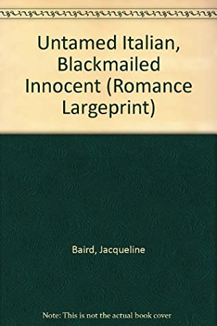 book cover of Untamed Italian, Blackmailed Innocent