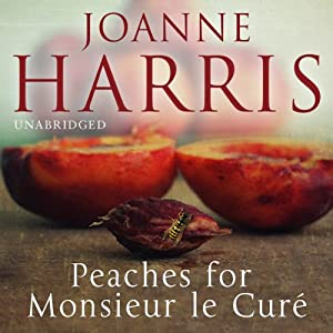 Peaches for Monsieur le Curé Audiobook