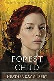 Forest Child (Vikings of the New World Saga) (Volume 2)