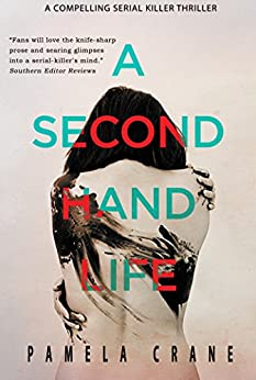 A Secondhand Life (The Killer Thriller Series) by [Crane, Pamela]