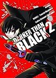 Darker than Black, Bd. 2