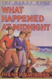 What Happened at Midnight, Franklin W. Dixon, 1557092680