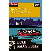 Dead Man's Folly: B1 (Collins Agatha Christie ELT Readers)