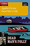 Dead Man's Folly: B1 (Collins Agatha Christie ELT Readers)