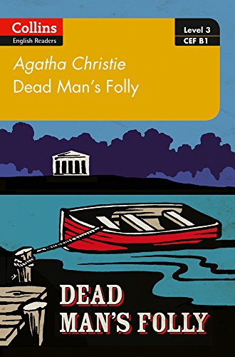 Dead Man's Folly: B1 (Collins Agatha Christie ELT Readers) by HarperCollins UK