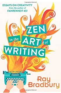 com zen in the art of writing essays on creativity  zen in the art of writing