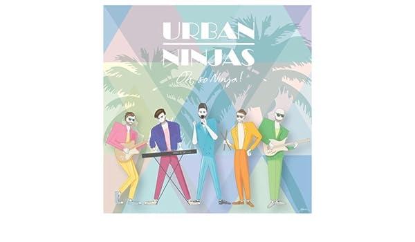 Oh, So Ninja! by Urban Ninjas on Amazon Music - Amazon.com