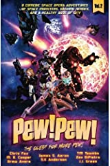 Pew! Pew! Volume 2: The Quest for More Pew! Paperback