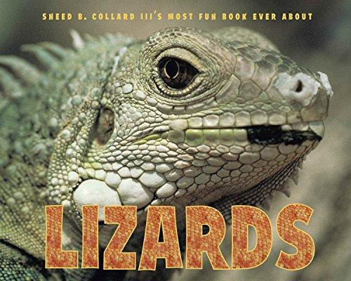 (Sneed B. Collard III's Most Fun Book Ever About Lizards)