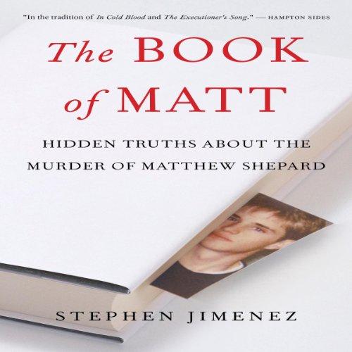 (The Book of Matt: Hidden Truths About the Murder of Matthew Shepard)