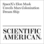 SpaceX's Elon Musk Unveils Mars Colonization Dream Ship | Mike Wall