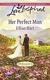 Her Perfect Man, Jillian Hart, 037387491X