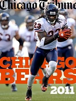 Chicago Bears 2011 by [Pompei, Dan, Haugh, David, McClure, Vaughn, Biggs, Brad]