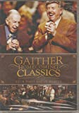Gaither Homecoming Series Your First Day in Heaven