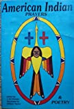 American Indian Prayers and Poetry, , 0935741097