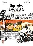 """Afficher """"Une Vie chinoise n° 02<br /> Le Temps du Parti"""""""