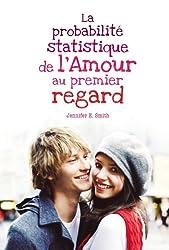 La probabilité statistique de l'amour au premier regard (Bloom) (French Edition)
