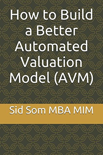 Download How to Build a Better Automated Valuation Model (AVM) ebook